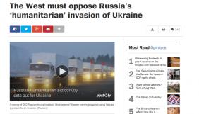 Захід має протистояти «гуманітарному» вторгненню Росії в Україну – The Washington Post
