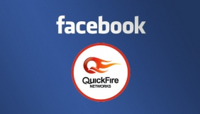 Facebook купує відео-стартап QuickFire Networks