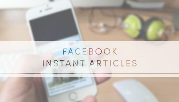Чи вигідний для ЗМІ сервіс лонгрідів Instant Articles?